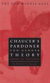 Chaucer's Pardoner and Gender Theory