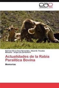 Actualidades de La Rabia Paralitica Bovina