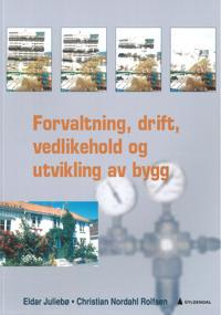 Forvaltning, drift, vedlikehold og utvikling av bygg