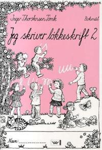 Jeg skriver løkkeskrift 2 - Inger Thorstensen Tømte pdf epub