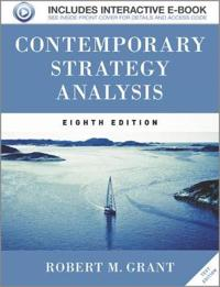 Contemporary Strategy Analysis 8e Text Only