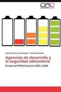 Agencias de Desarrollo y La Seguridad Alimentaria