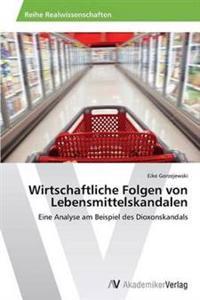 Wirtschaftliche Folgen Von Lebensmittelskandalen