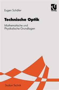 Technischen Optik