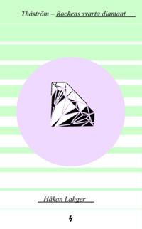 Thåström : rockens svarta diamant