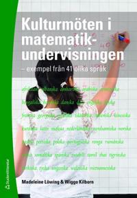 Kulturmöten i matematikundervisningen : exempel från 41 olika språk