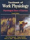 Textbook of Work Physiology