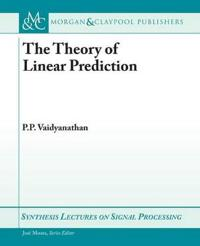 The Theory of Linear Prediction