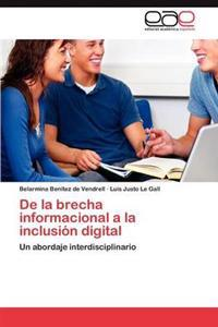 de La Brecha Informacional a la Inclusion Digital