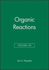 Organic Reactions, Volume 40