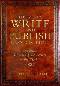 How to Write and Publish Non-Fiction