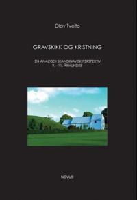 Gravskikk og kristning - Olav Tveito   Ridgeroadrun.org