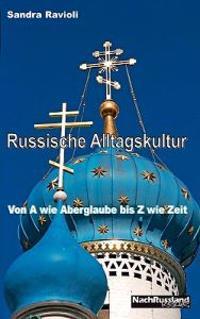 Russische Alltagskultur