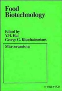 Food Biotechnology: Microorganisms