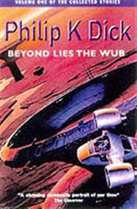 Beyond lies the wub - volume one of the collected stories
