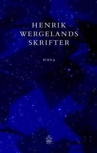 Henrik Wergelands skrifter. Bd. 4 - Henrik Wergeland | Inprintwriters.org