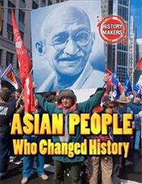 History makers: asian people who changed history