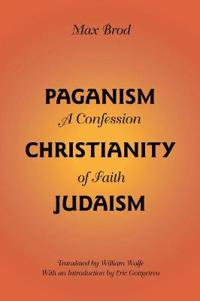 Paganism-Christianity-Judaism
