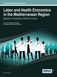 Labor and Health Economics in the Mediterranean Region