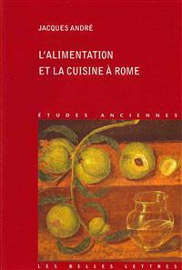 L'Alimentation Et La Cuisine a Rome