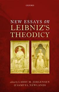New Essays on Leibniz's Theodicy