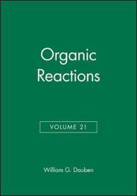 Organic Reactions, Volume 21,