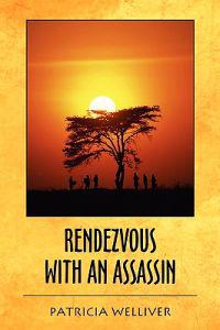 Rendezvous With an Assassin