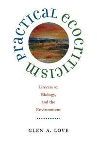 Practical Ecocriticism
