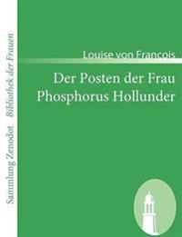 Der Posten Der Frau /Phosphorus Hollunder