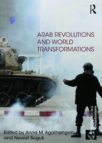 Arab Revolutions and World Transformations