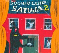 Suomen lasten satuja 2 (cd)