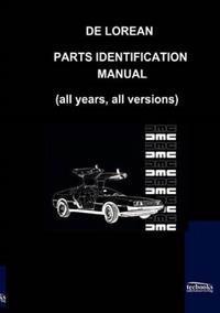 De Lorean Parts Identification Manual