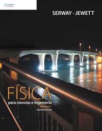 Fisica para ciencias e ingenieria/ Physics For Scientists And Engineers