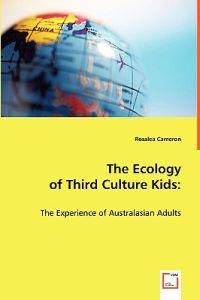 The Ecology of Third Culture Kids