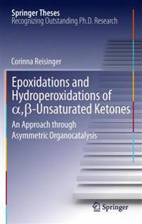 Epoxidations and Hydroperoxidations of α,ss-Unsaturated Ketones
