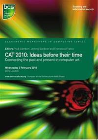 CAT 2010: Ideas before their time