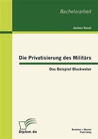 Die Privatisierung Des Milit RS