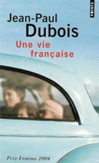 Une Vie Francaise