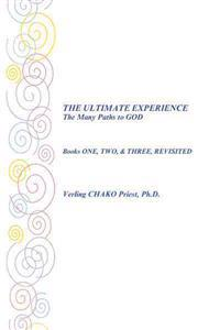 The Ultimate Experience the Many Paths to God