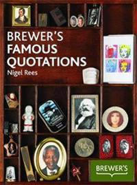 Brewer's Famous Quotations