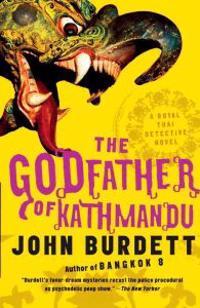 The Godfather of Kathmandu: A Royal Thai Detective Novel (4)
