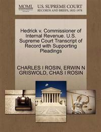 Hedrick V. Commissioner of Internal Revenue. U.S. Supreme Court Transcript of Record with Supporting Pleadings