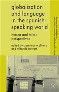 Globalization and Language in the Spanish-Speaking World