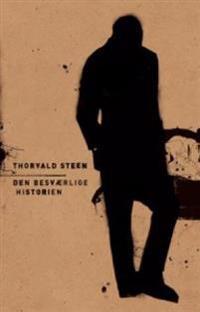 Den besværlige historien ; Tre skrifter om Steen & ni bilder