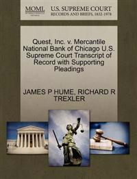 Quest, Inc. V. Mercantile National Bank of Chicago U.S. Supreme Court Transcript of Record with Supporting Pleadings