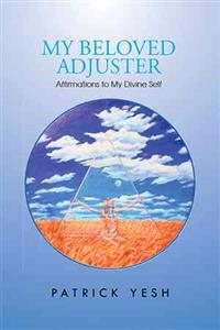 My Beloved Adjuster