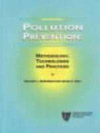 Pollution Prevention: Methodology, Technologies and Practices
