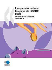 Les Pensions Dans Les Pays De L'ocde 2009 / Pensions at a Glance 2009