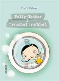 Polly-Esther i trommeltrøbbel