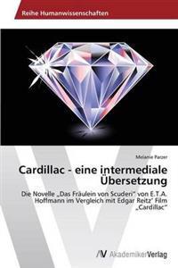 Cardillac - Eine Intermediale Ubersetzung